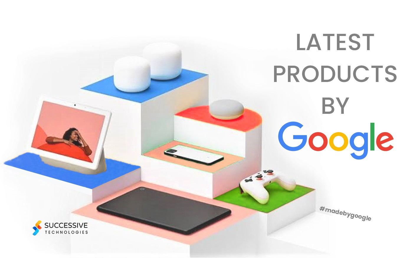 Google Launched Products