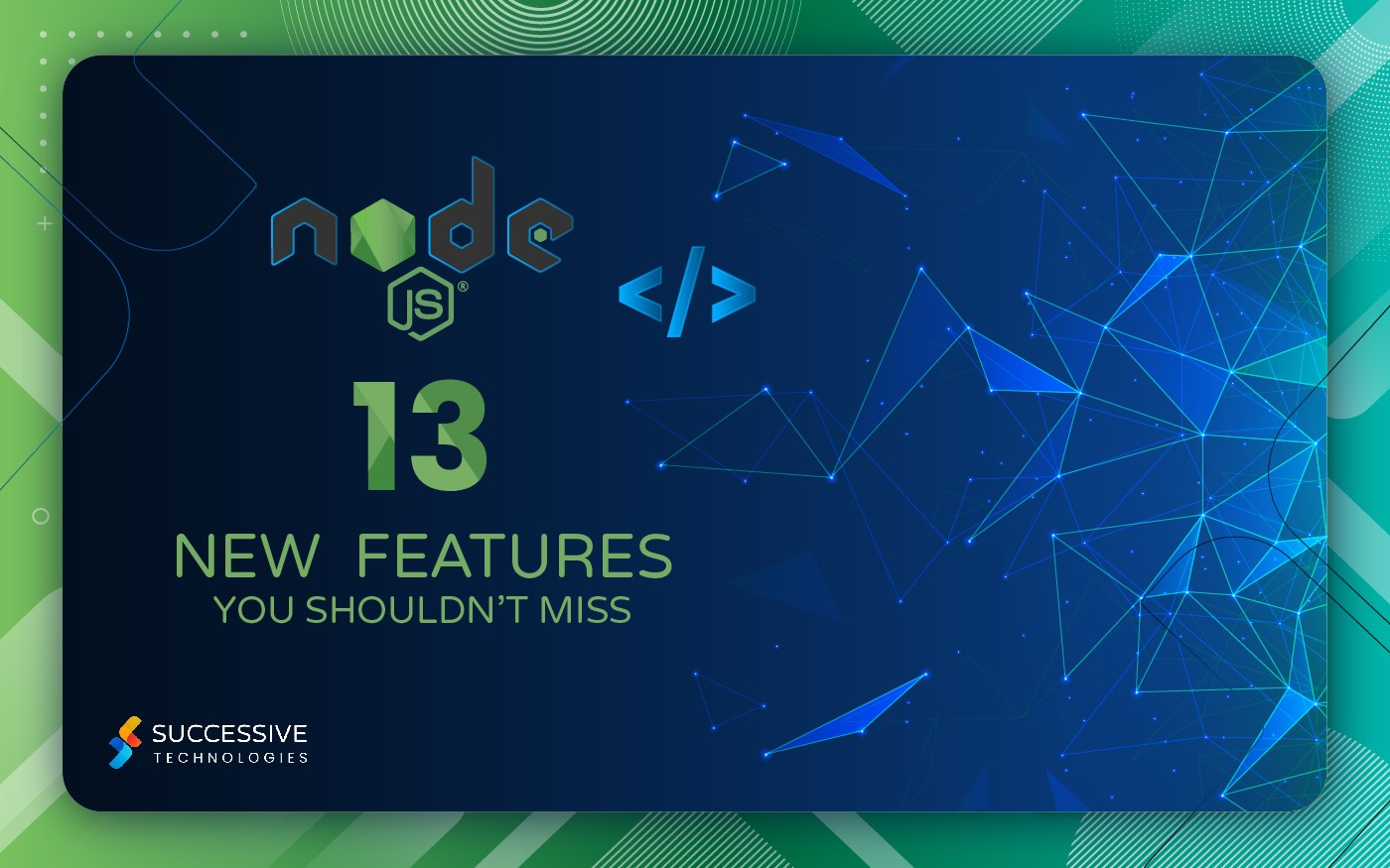 Node.js 13 Brings Enhanced Programming Features and Worker Threads