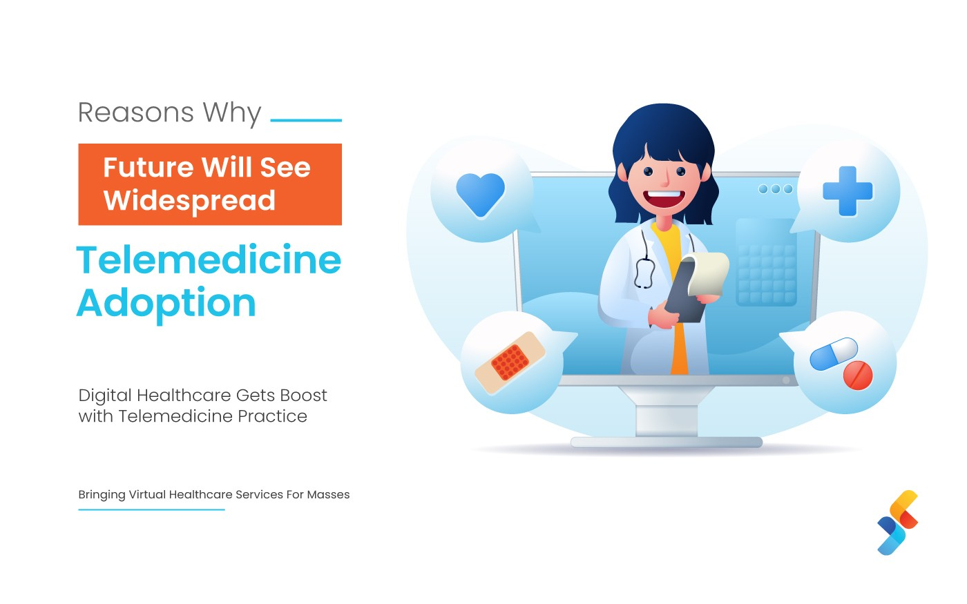 Reasons-Why-Future-Will-See-Widespread-Telemedicine-Adoption