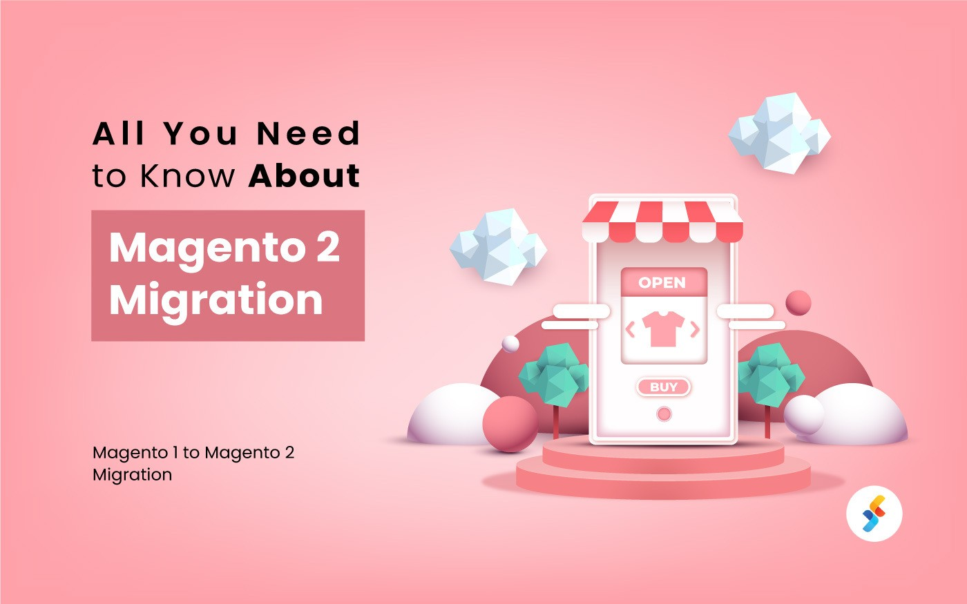 End of Magento 1's Life – All You Need to Know About Magento 2 Migration
