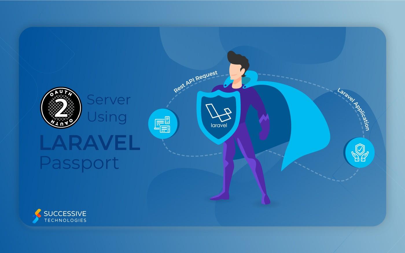 Make an OAuth2 server using Laravel Passport