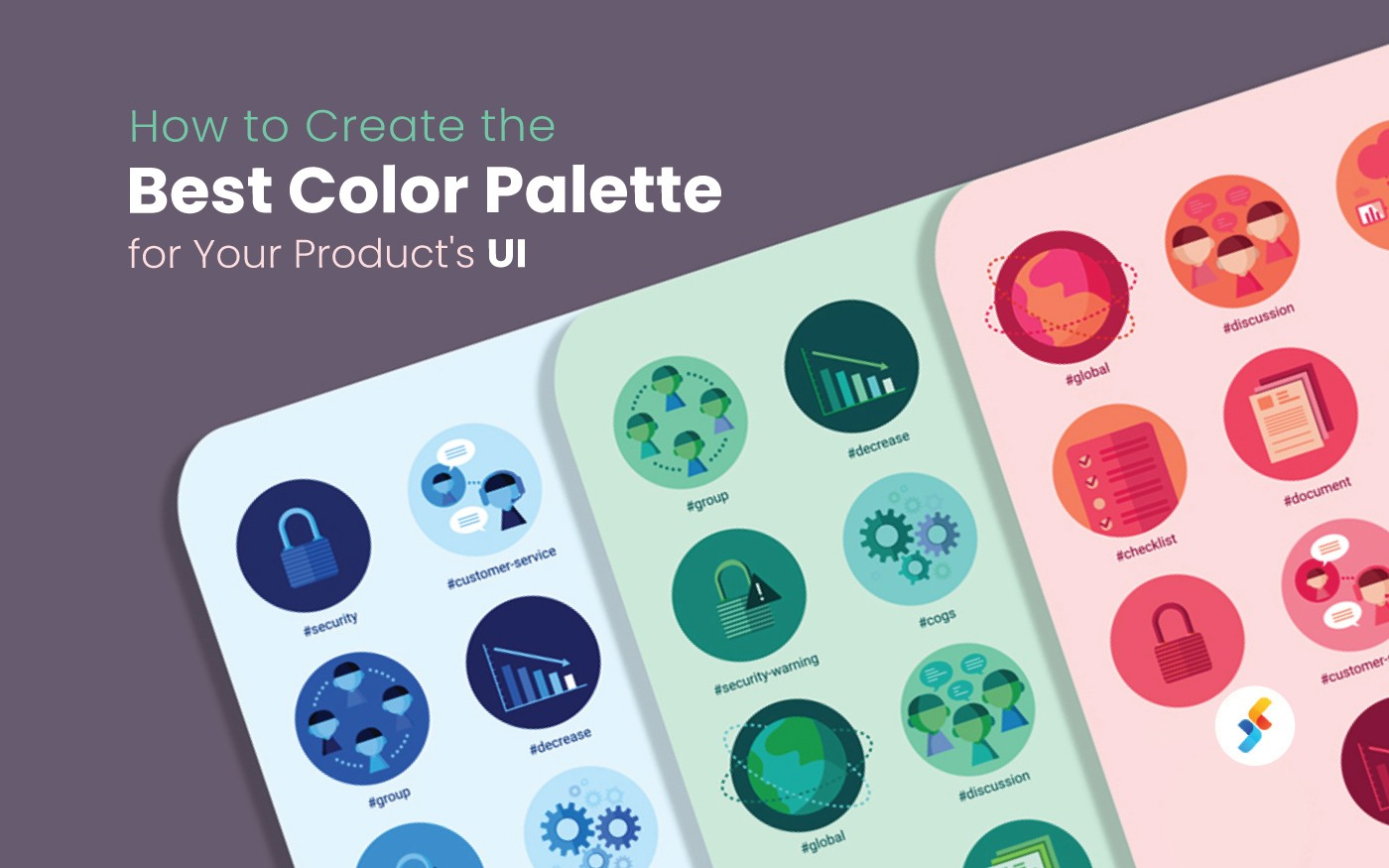 How to Create the Best Color Palette for Your Product's UI