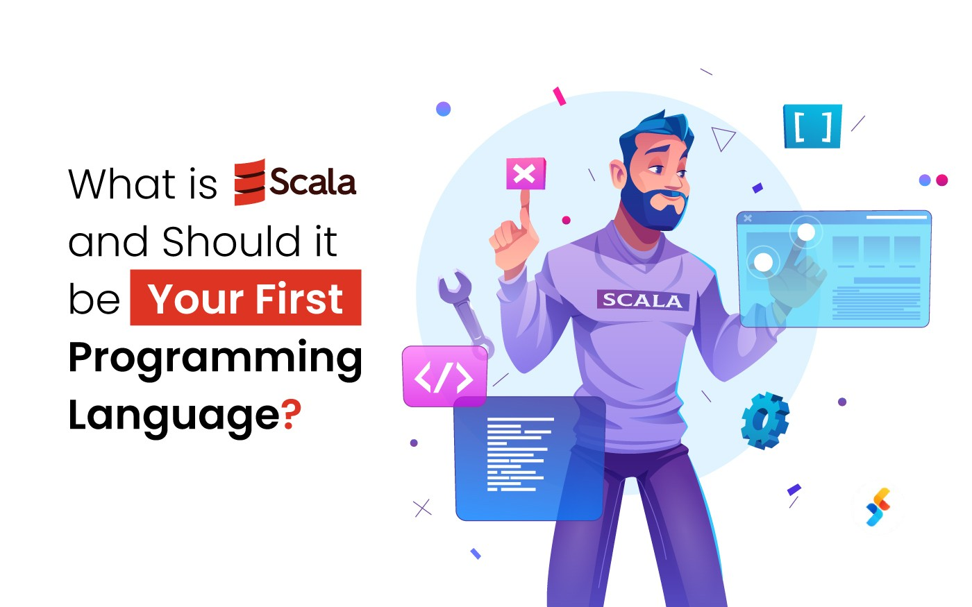 What is Scala and Should it be Your First Programming Language?
