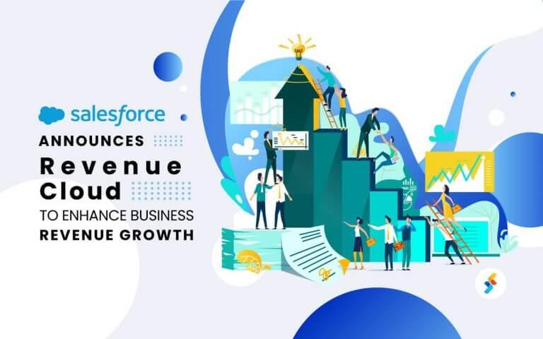 Salesforce Announces Revenue Cloud to Enhance Business Revenue Growth