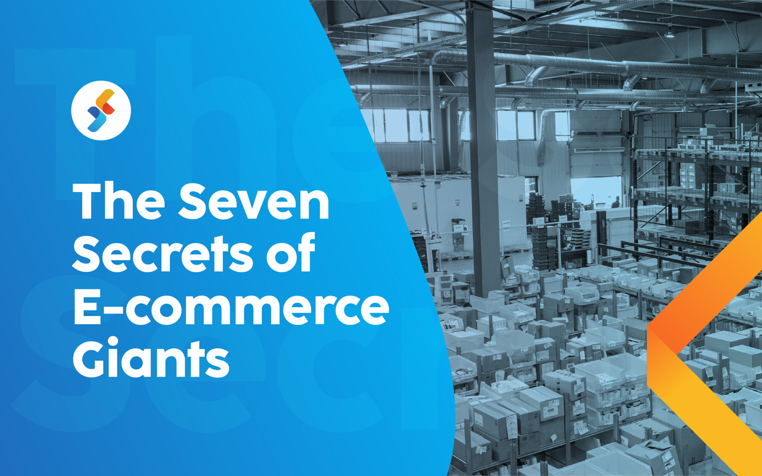 The 7 Secrets of E-commerce Giants – And What Can You Learn From Them?