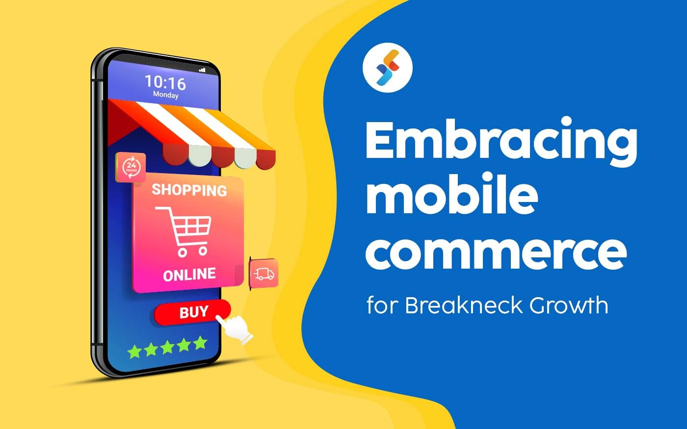 Embracing Mobile Commerce for Breakneck Growth