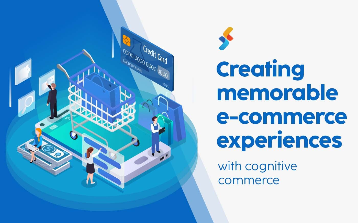 Creating Memorable E-Commerce Experiences with Cognitive Commerce