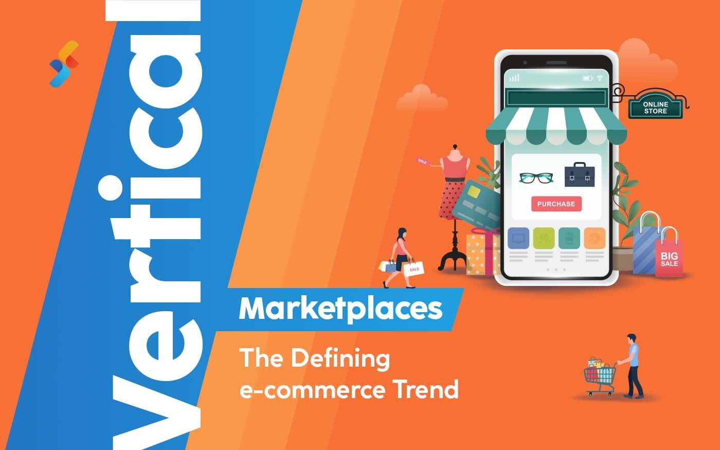 Vertical Marketplaces: The Defining E-Commerce Trend