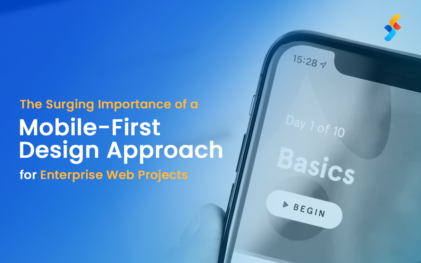 The Surging Importance of a Mobile-First Design Approach for Enterprise Web Projects